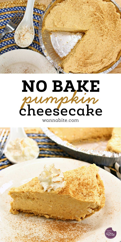 No Bake Pumpkin Cheesecake - Wanna Bite