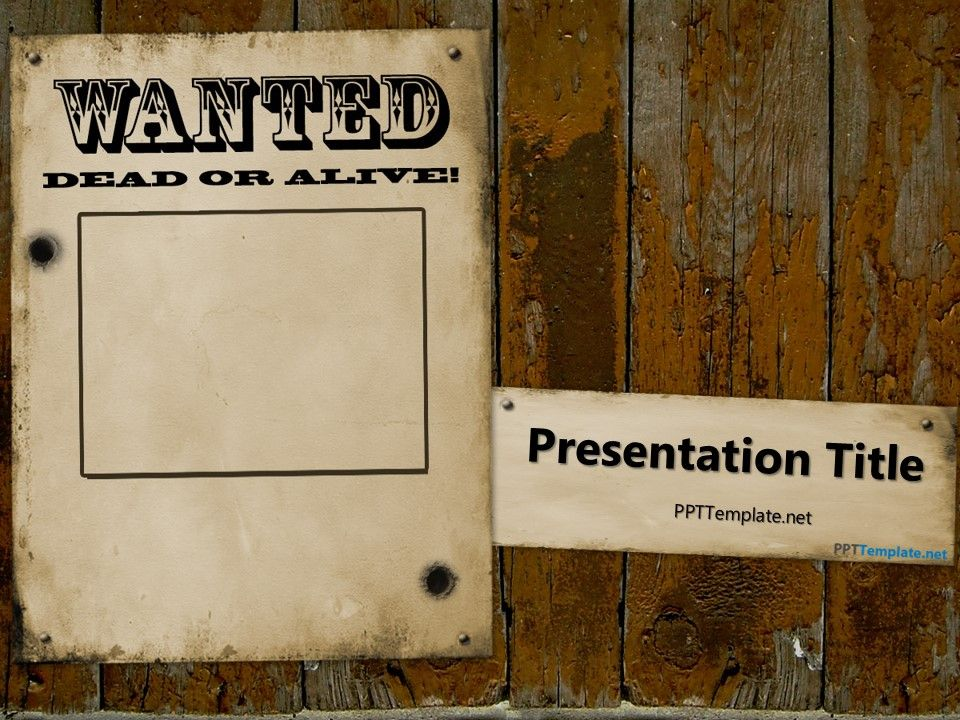 Free Western Wanted Reward PowerPoint Template to Shatter the Wild - most wanted poster templates