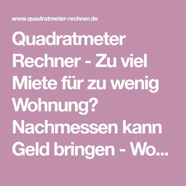 Quadratmeter Wohnung Berechnen : quadratmeter rechner zu viel miete f r zu wenig wohnung ~ Watch28wear.com Haus und Dekorationen