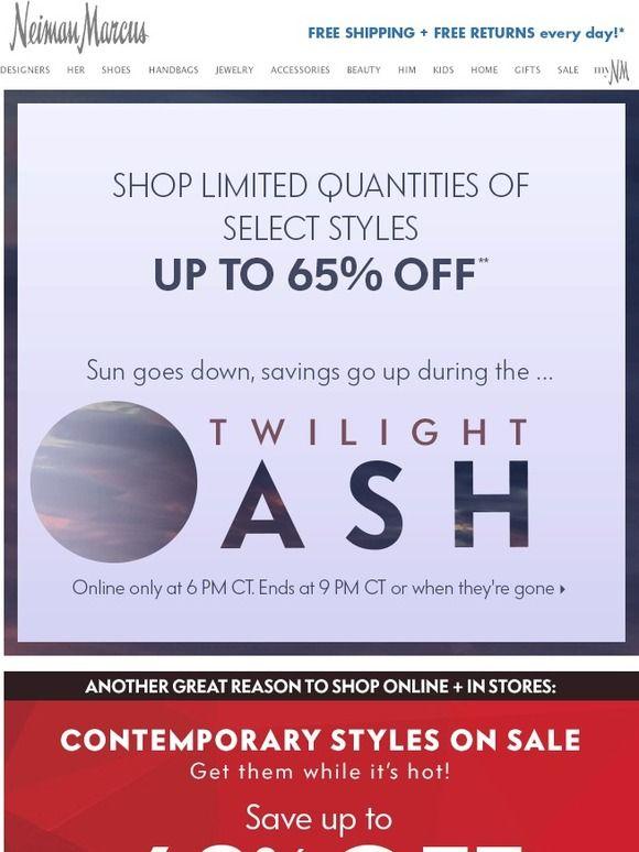 Up to 65% OFF! Twilight Dash - Neiman Marcus