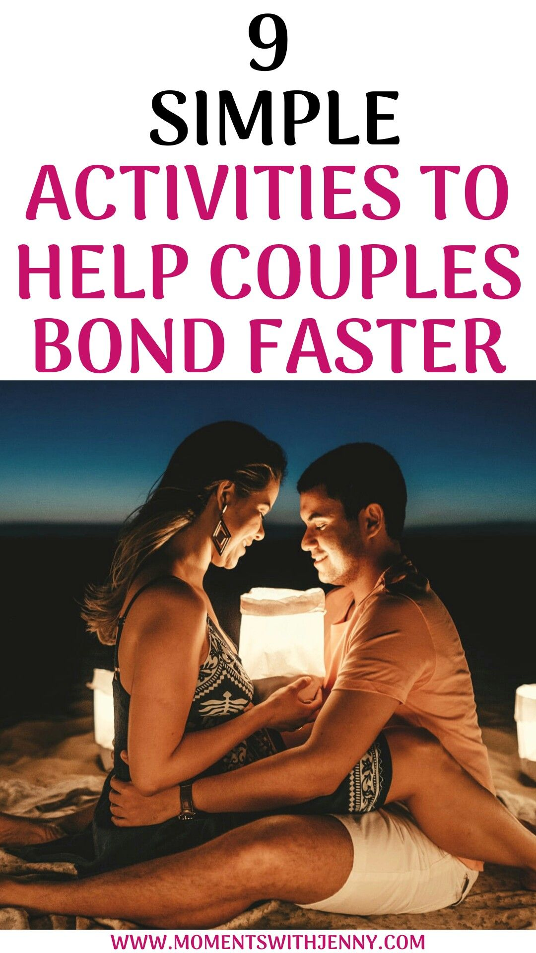 9 Simple Activities to Help Couples Bond Faster