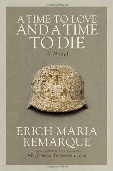"""Erich Maria Remarque: Zeit zu leben und Zeit zu sterben (A time to love and a time to die) 1954 """"Die Welt ist nicht in etikettierte Fächer eingeteilt. Und der Mensch schon gar nicht."""" """"Weil wir zu viel Dreck gesehen haben. Dreck, aufgeführt von Leuten, die älter sind als wir, und die vernünftiger sein sollten."""" LB 4.3"""