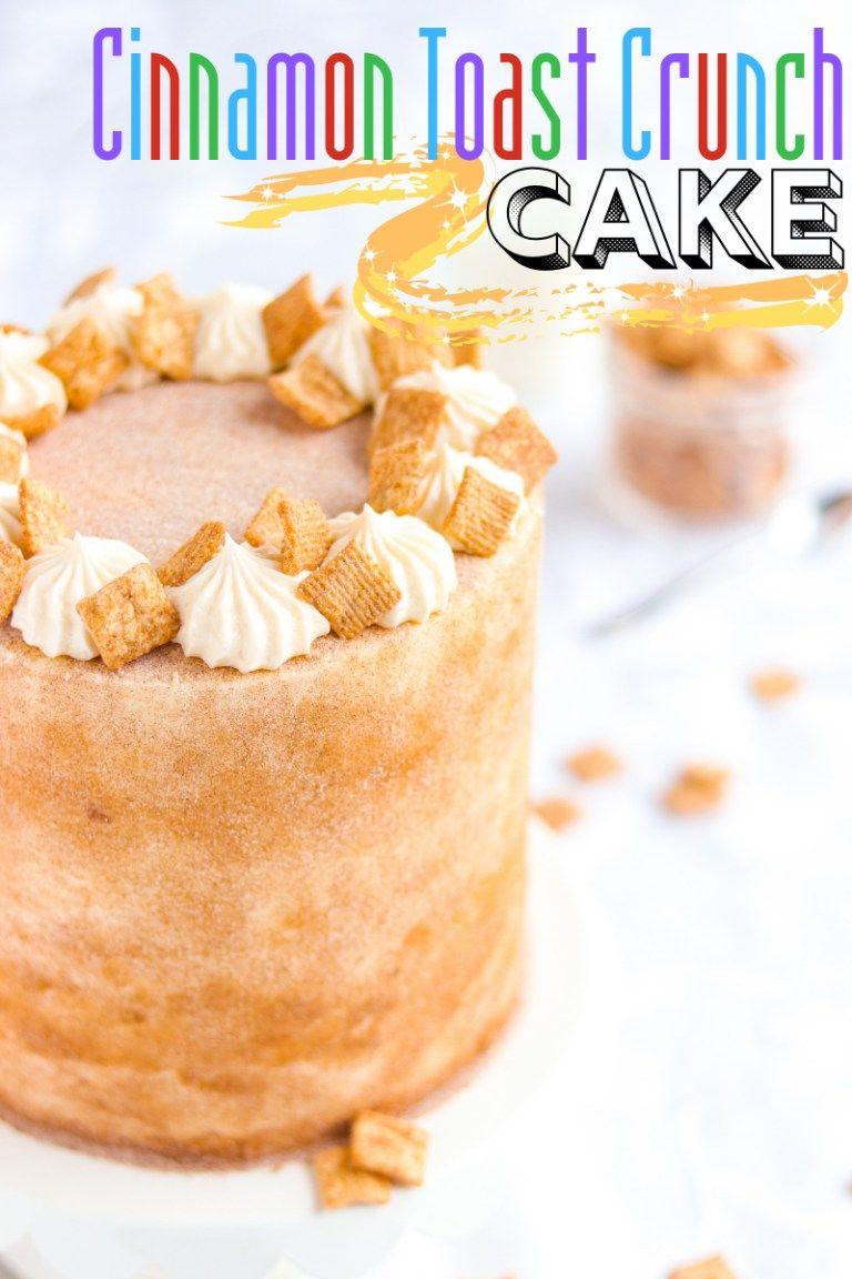 Cinnamon Toast Crunch Cake - A baJillian Recipes