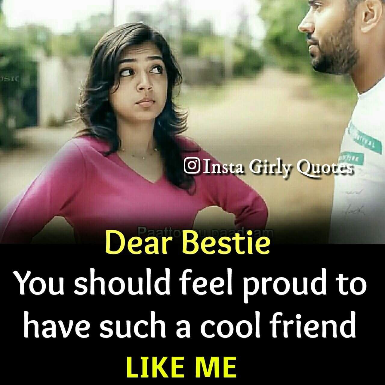 Be Proud Frnds Coz I Am A Cool Friend Best Friend Quotes For Guys Male Friendship Quotes Friends Quotes Funny