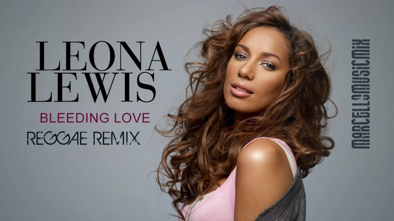 Leona lewis bleeding love reggae remix music pinterest reggae version of bleeding love by leona lewis remixed on the real reggae riddim by marcellomusicmix for promotional use only hexwebz Images