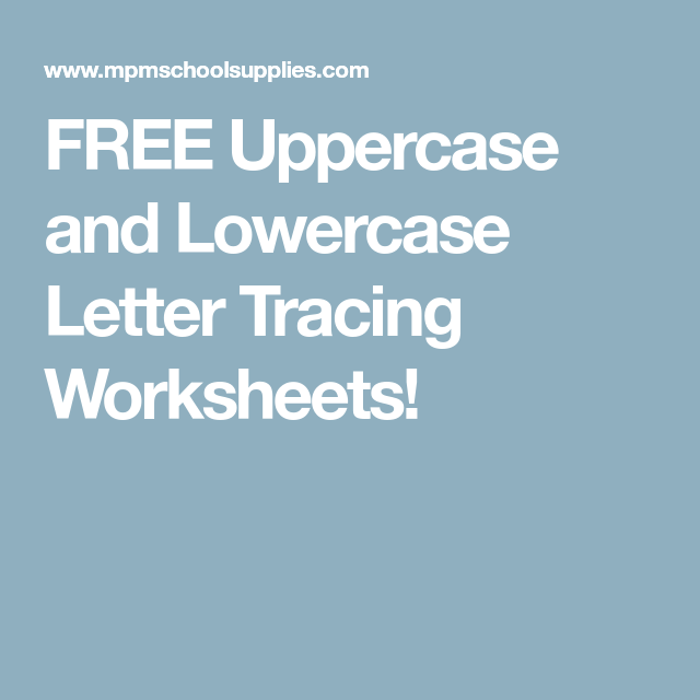 FREE Uppercase and Lowercase Letter Tracing Worksheets!   Tracing ...