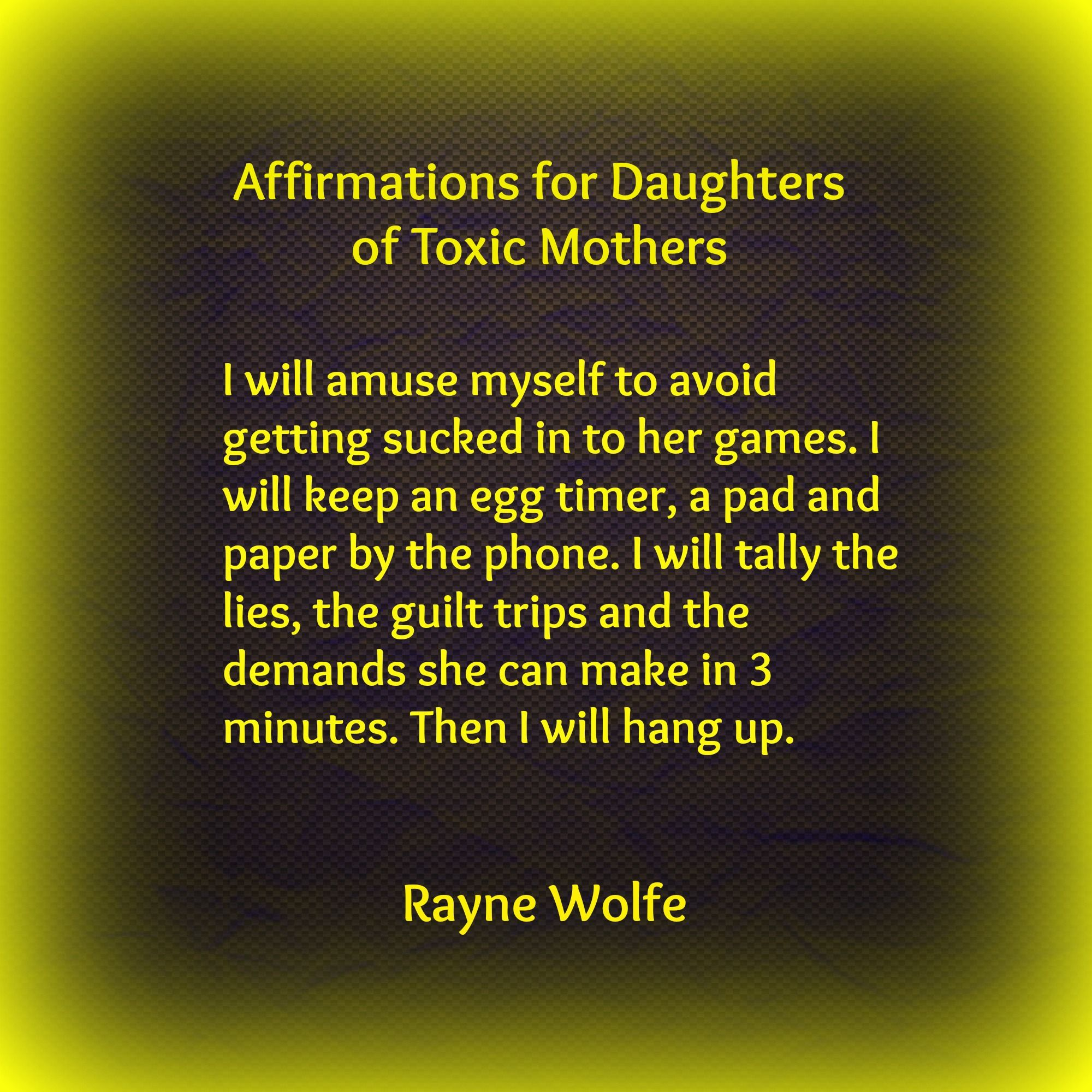 Thirty Healing Affirmations for Daughters of Toxic Mothers