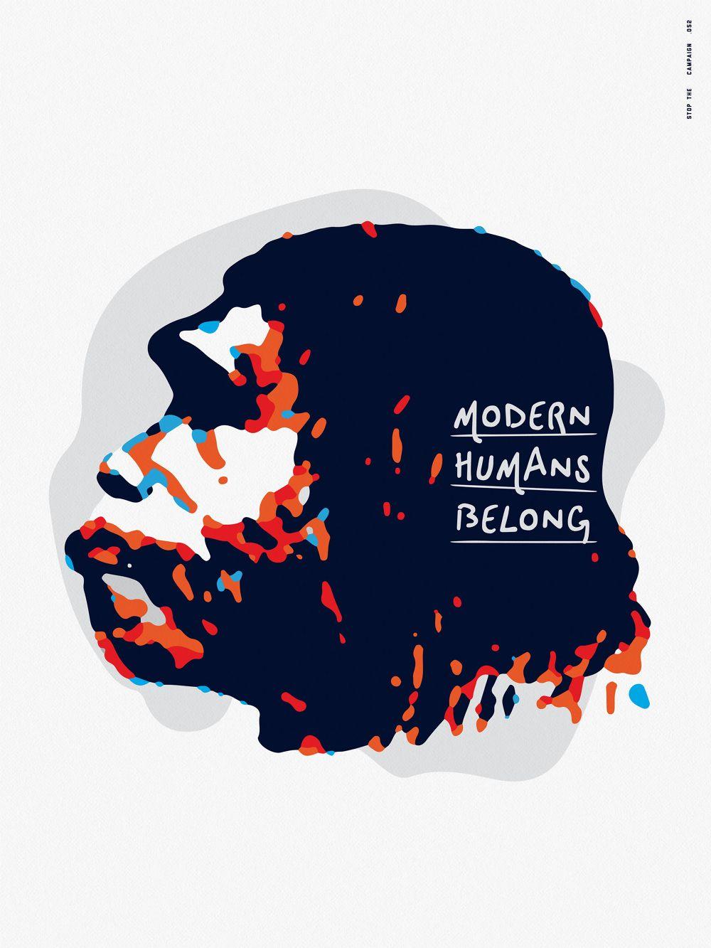 Modern humans belong http://stopthecampaign.com/Modern-humans-belong #StopTheCampaign #Think #poster