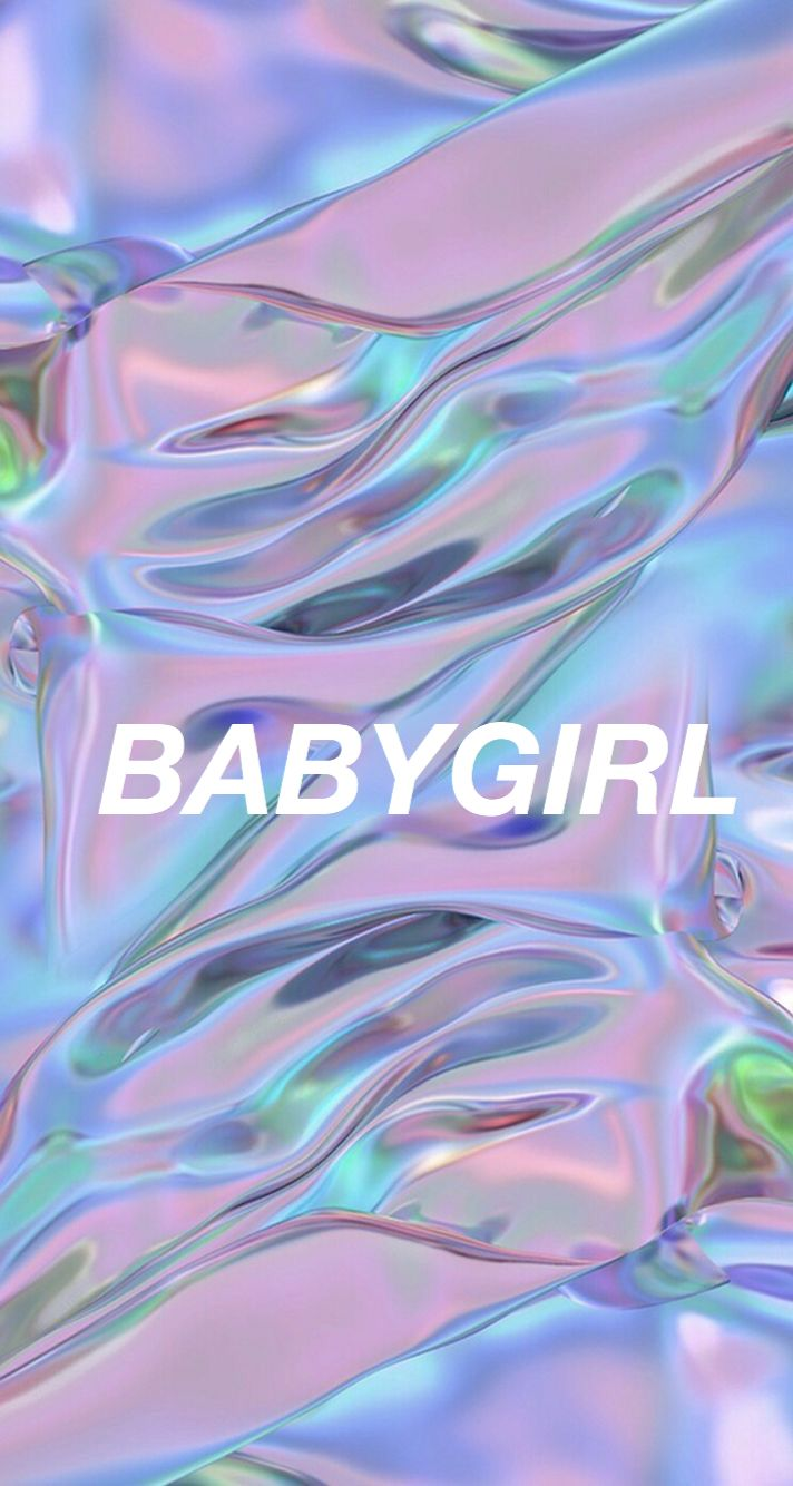 Wallpapers babygirl holographic
