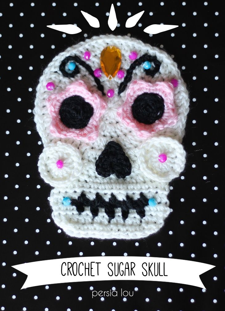 0d5e8a28d42 Crochet Sugar Skull - Free Pattern from Persia Lou
