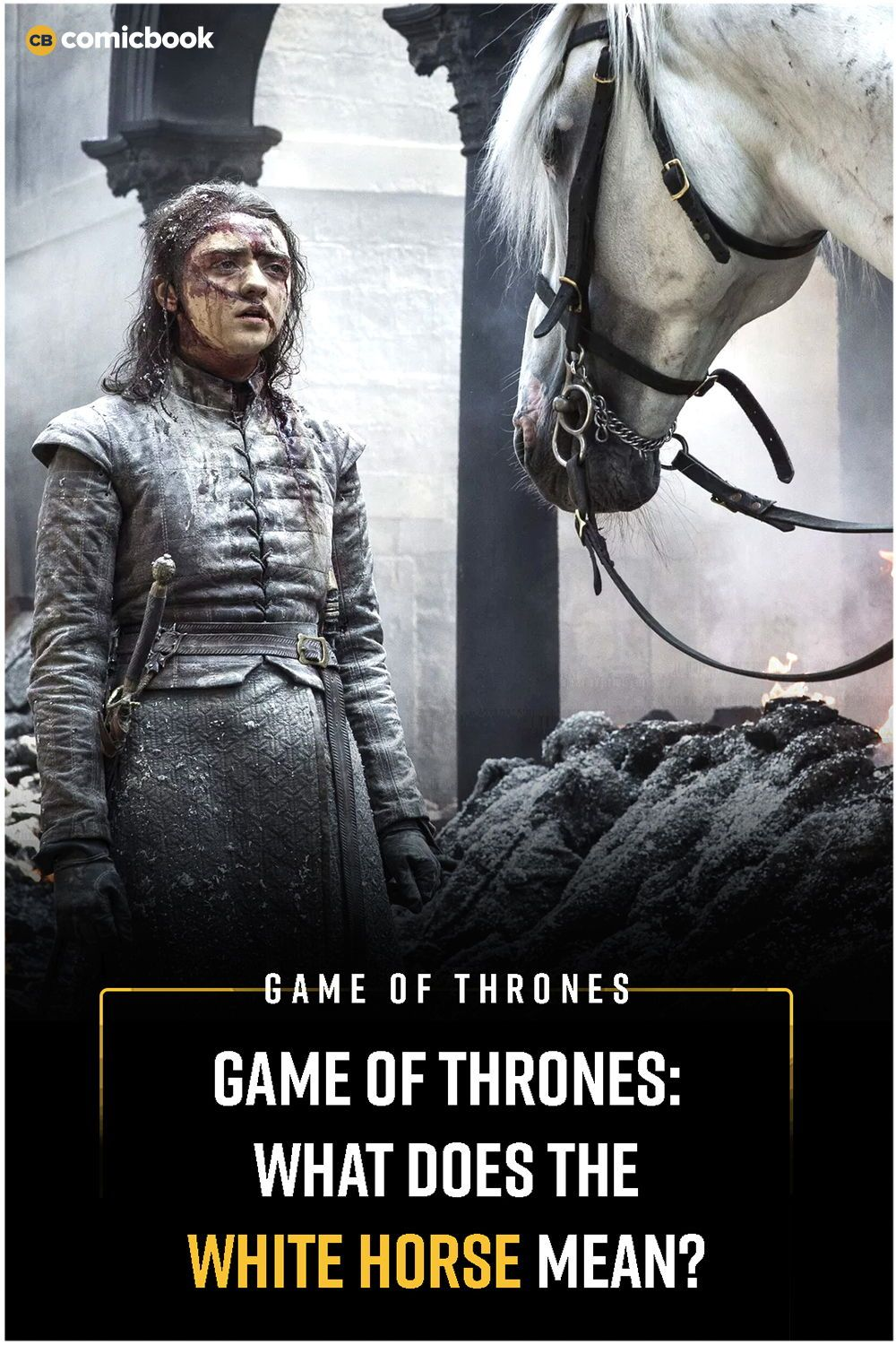 Game Of Thrones What Does the White Horse Mean? White