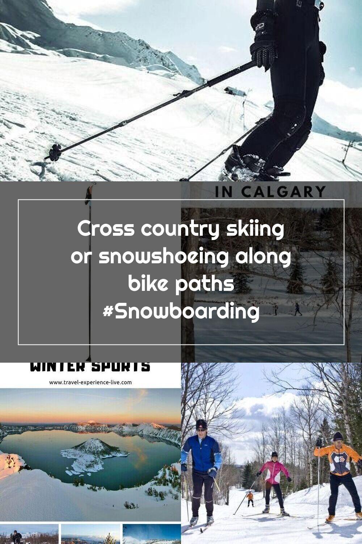 Cross Country Skiing Or Snowshoeing Along Bike Paths Snowboarding In 2020 Cross Country Skiing Bike Path Skiing