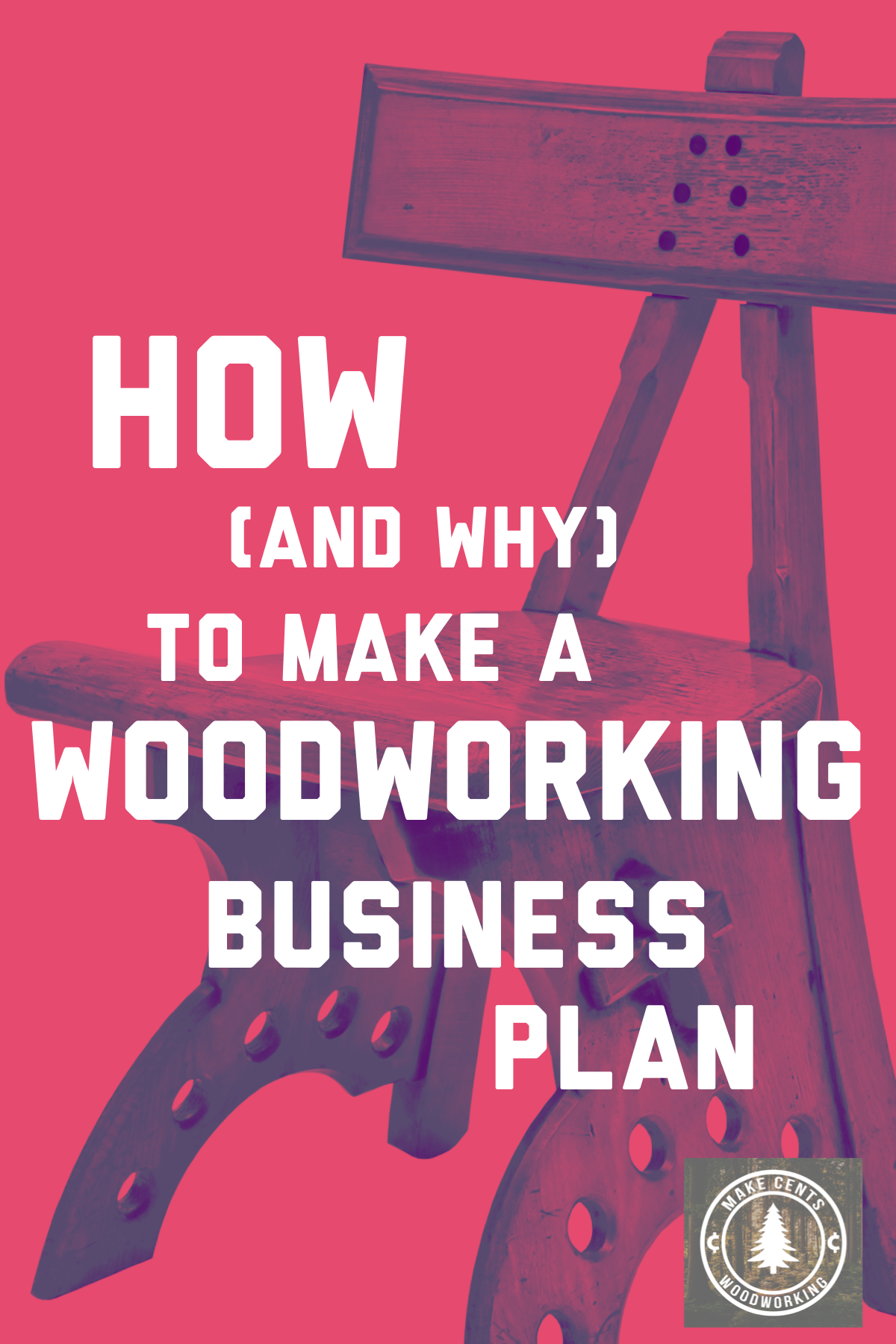 How (and Why) to Make a Woodworking Business Plan Cool