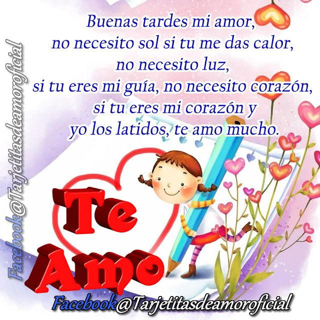 Buenas Tardes Mi Amor