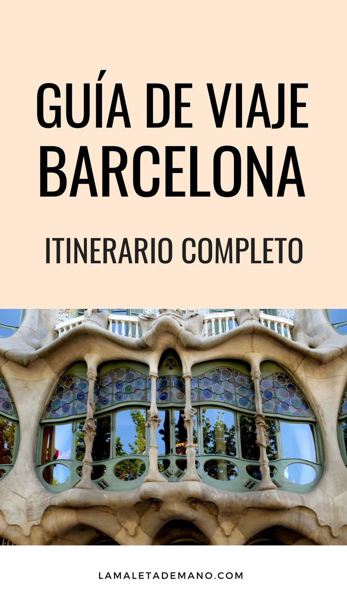 ¿Qué ver en Barcelona? – Itinerario completo de 4 días