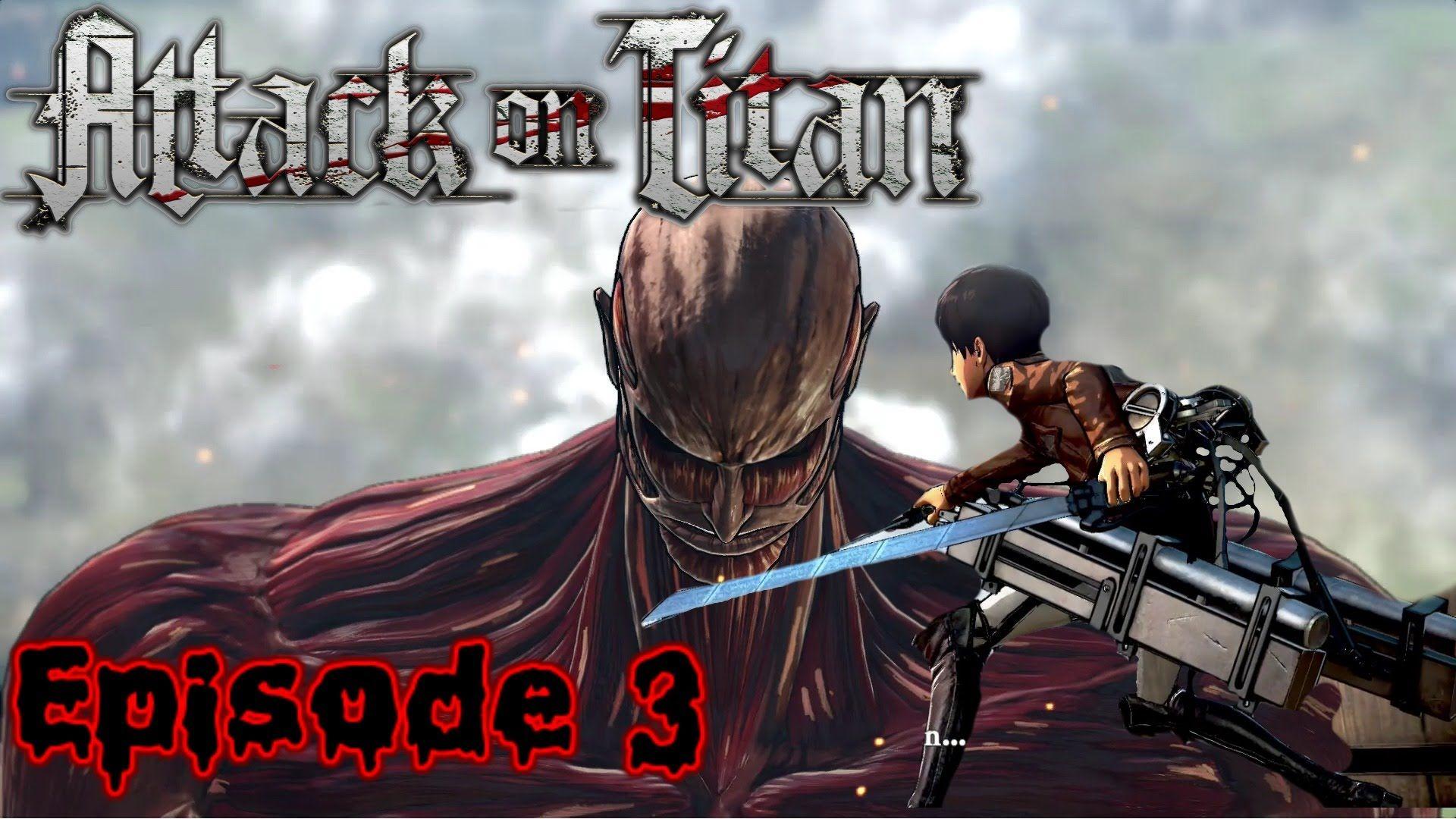Colossal titan!! - Attack on titan Episode 3 | Attack on ...
