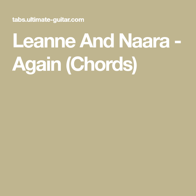 Leanne And Naara - Again (Chords)   Ukulele chords and tutorials ...