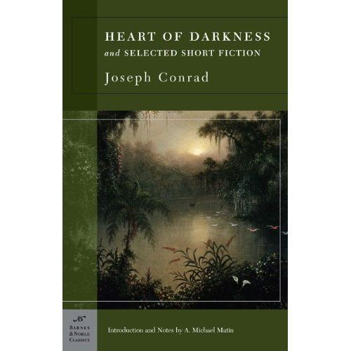 Heart Of Darkness And Selected Short Fiction Barnes Noble