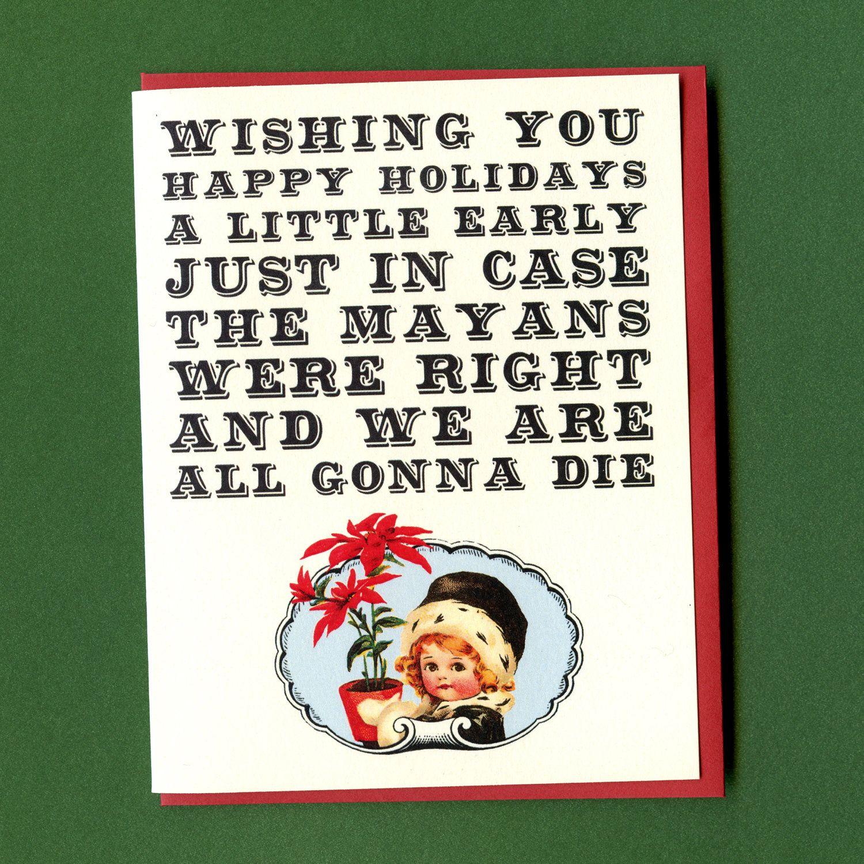 An apocalyptic christmas funny holiday greeting card mayan an apocalyptic christmas funny holiday greeting card mayan calendar 375 via etsy m4hsunfo