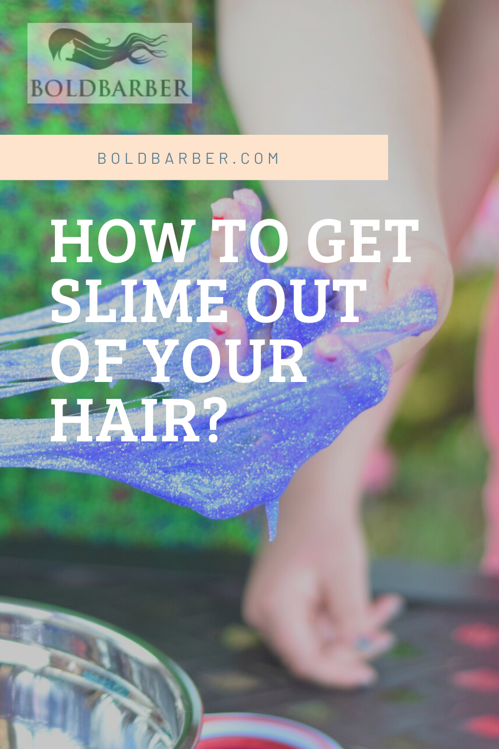 How To Get Slime Out Of Your Hair In 2020 Healthy Hair Care Hair Advice Slime