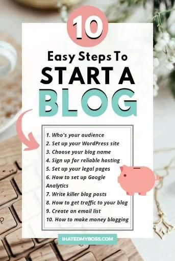 How To Start A Blog To Make Money in 2020 (10 Easy
