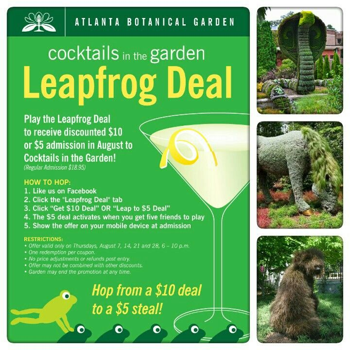 Atlanta Botanical Gardenu0027s Leapfrog Deal On Facebook, You Can Get A Coupon  Good For $10 Admission (regularly $18.95) To Cocktails In The Garden On  August 7, ...