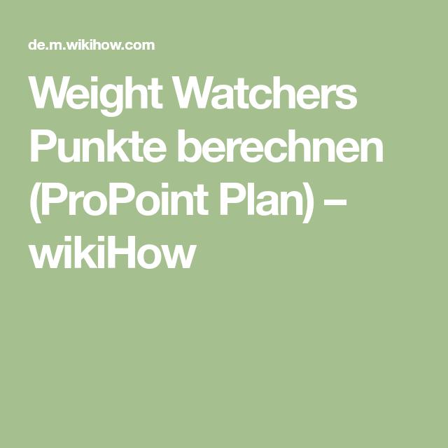 weight watchers punkte berechnen propoint plan wikihow. Black Bedroom Furniture Sets. Home Design Ideas