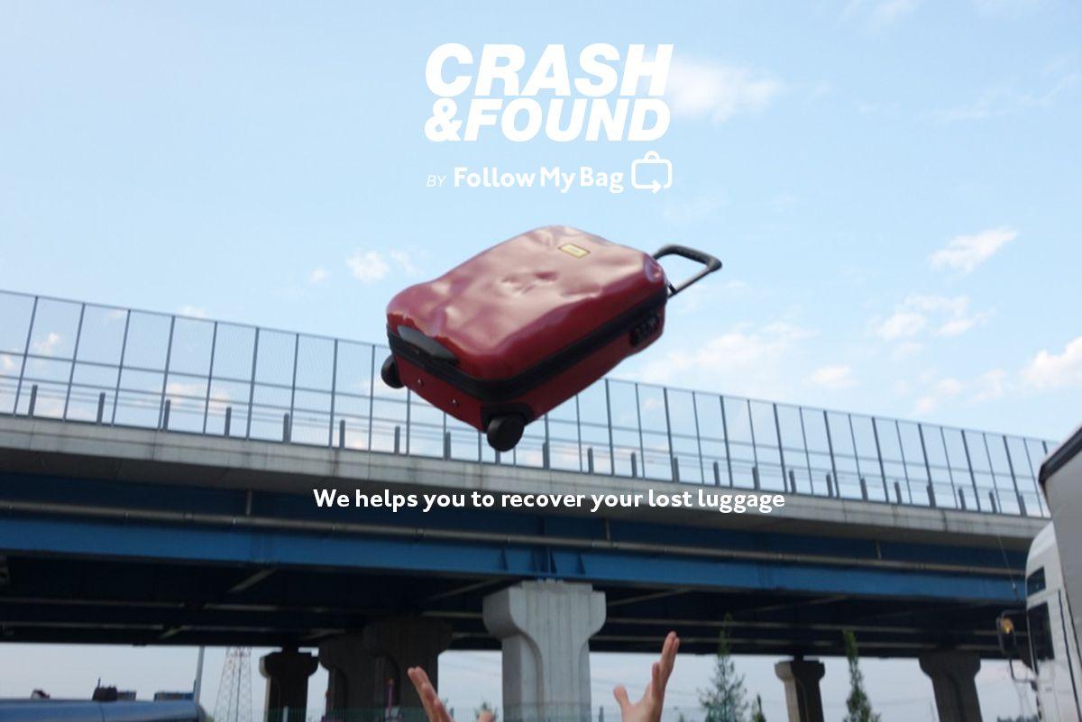 CRASH BAGGAGE. CRASH & FOUND by follow my bag.