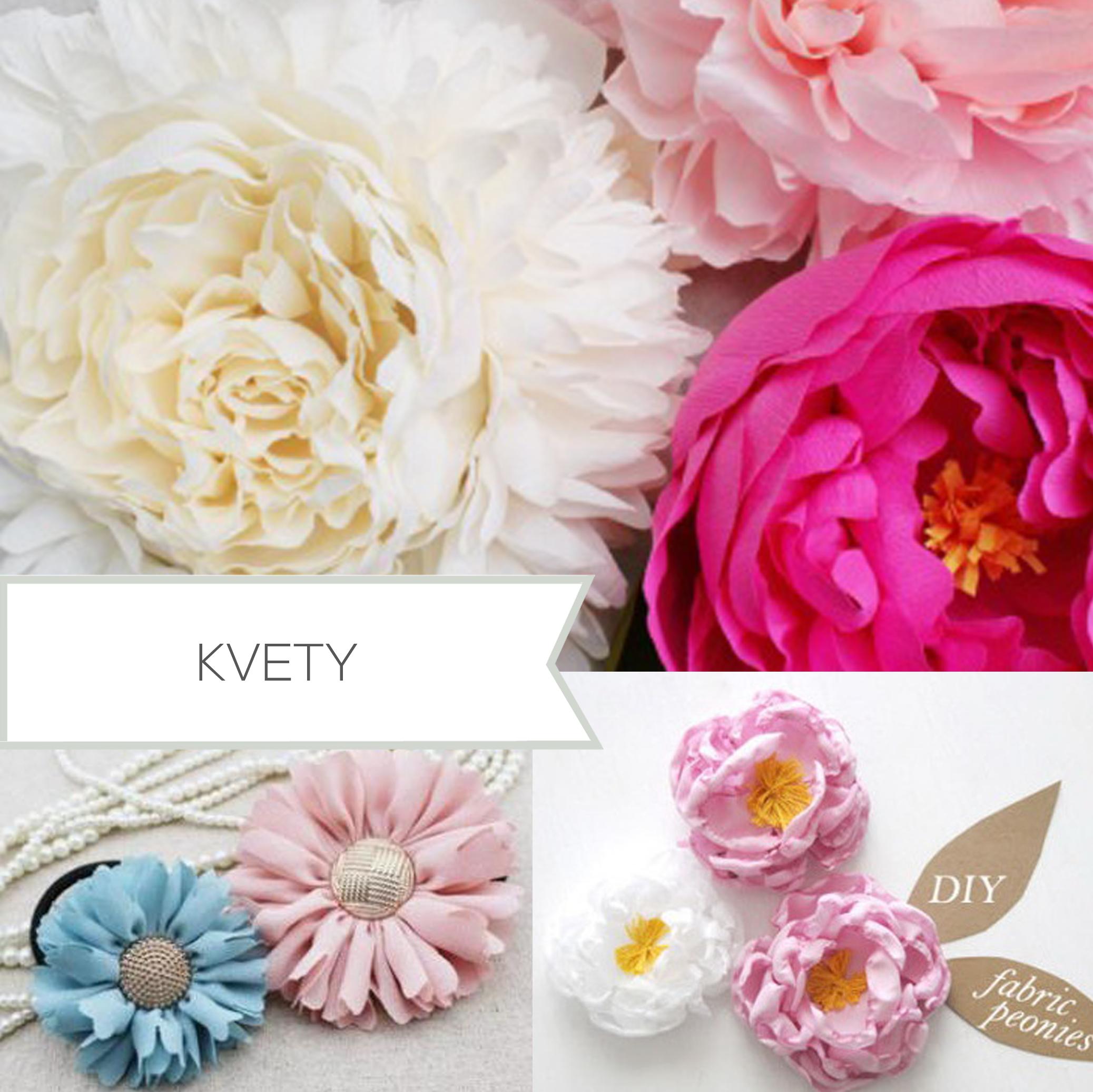 Handmade návody na kvety