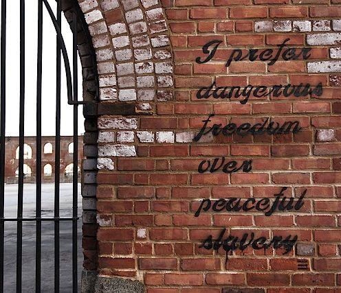 Dangerous Freedom Over Peaceful Slavery Dumbo Nyc Freedom Dumbo