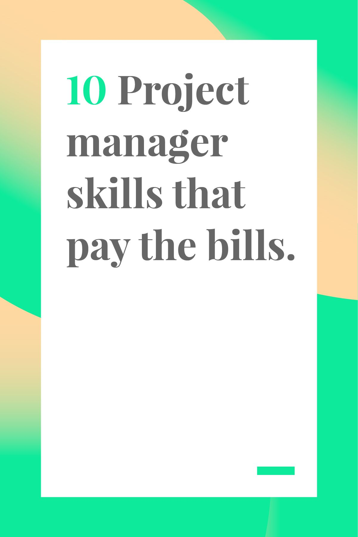 10 Project Manger Skills That Pay The Bills Project Management