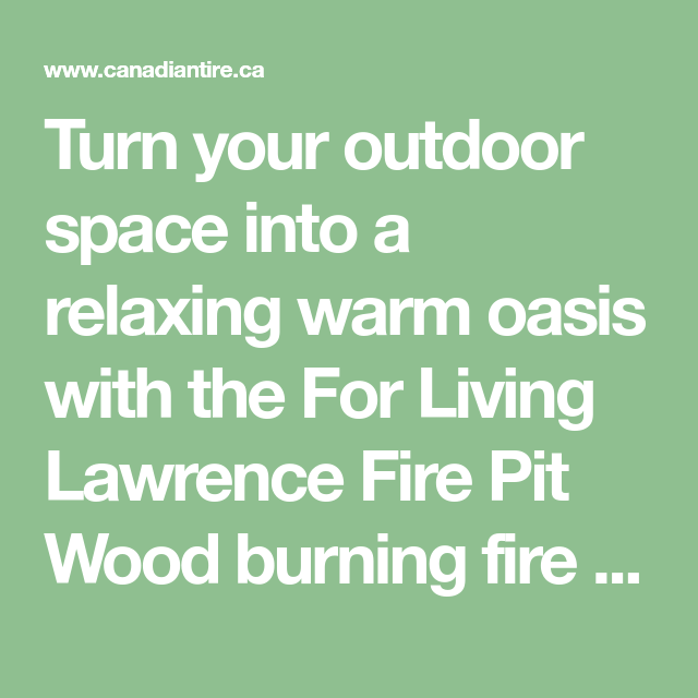 Turn your outdoor space into a relaxing warm oasis with ... on For Living Lawrence Fire Pit id=86222