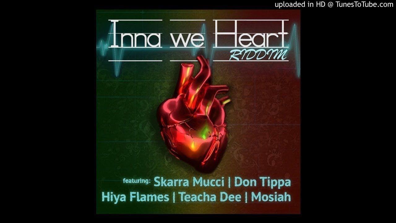 Inna We Heart Riddim Mix (Full, July 2019) Feat  Hiya Flames
