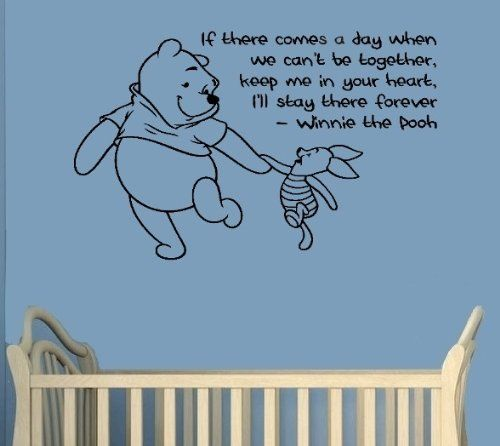 I Ll Be Home For Christmas Quotes: Winnie The Pooh Quotes: If There Comes A Day When We Can't