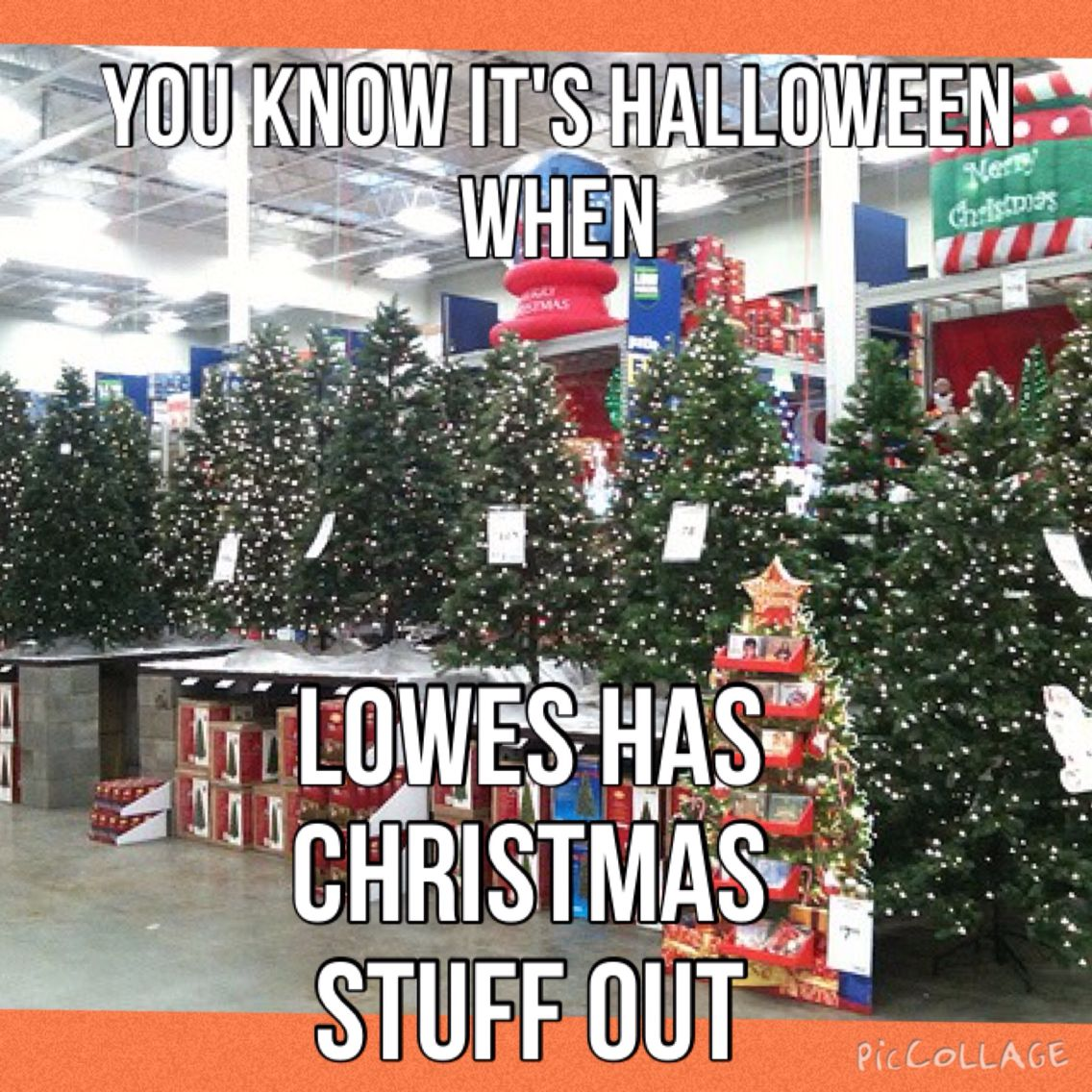 you know its halloween when lowes has christmas stuff out they always - Lowes Christmas Eve Hours