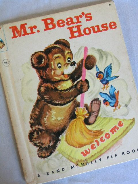 MR. BEAR'S HOUSE, Vintage Rand McNally Elf Book by Fenella Rothe, Illustrated by Clare McKinley, 1953