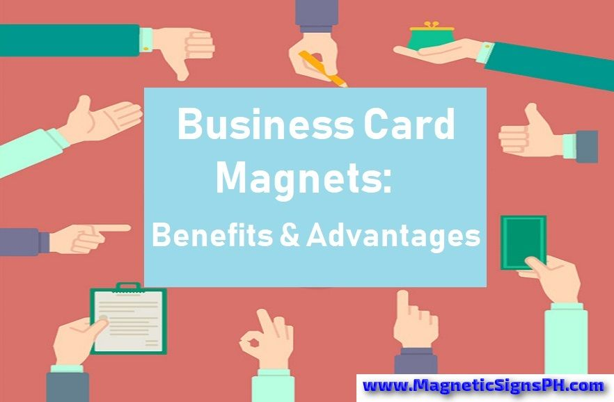 Business Card Magnets - Benefits & Advantages | Magnetic Business ...