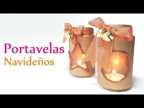 Manualidades para Navidad PORTAVELAS Navideños - DIY Innova - manualidades para navidad