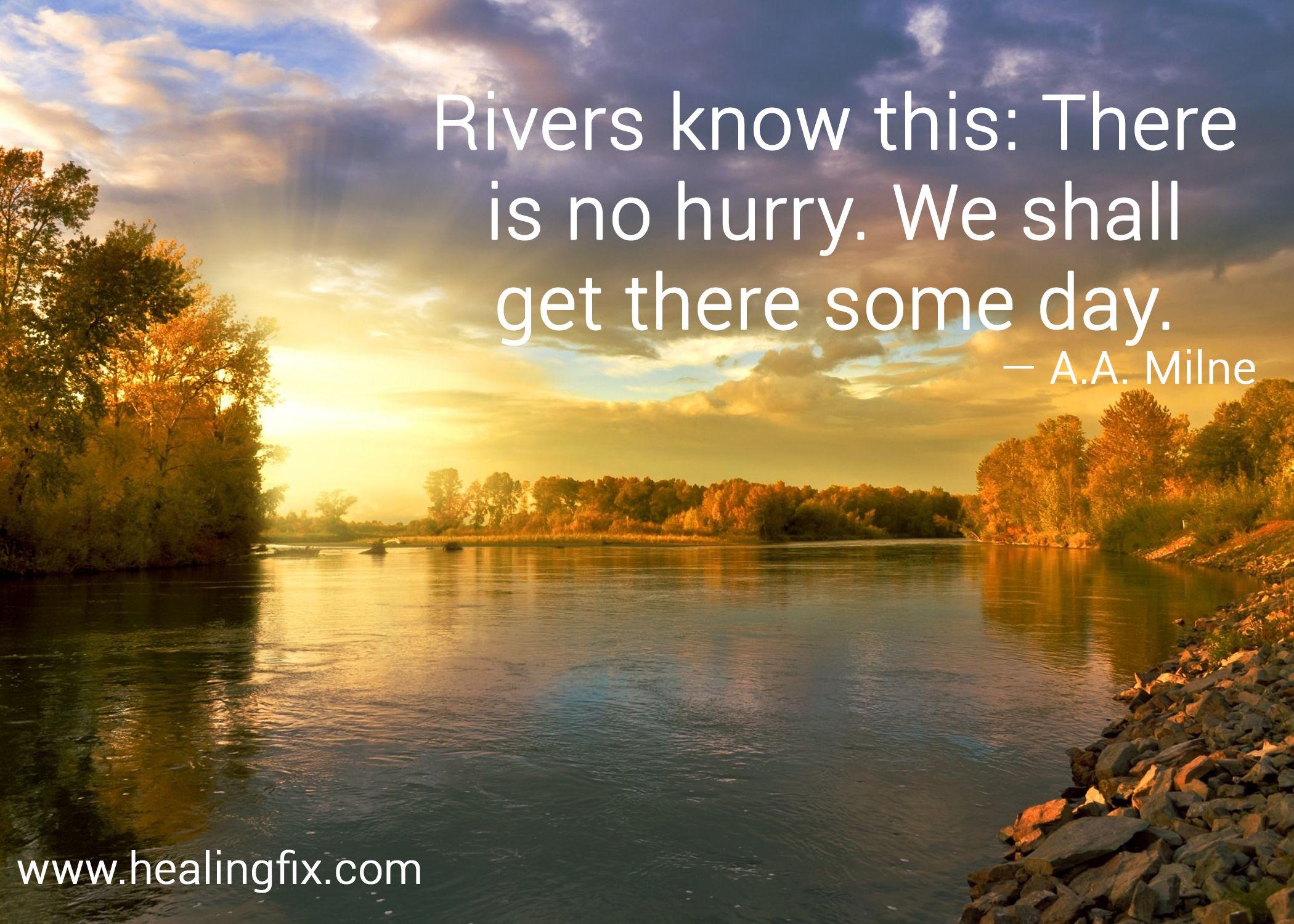 Just Go With The Flow River Quotes Motivation Autumn Landscape Landscape Nature