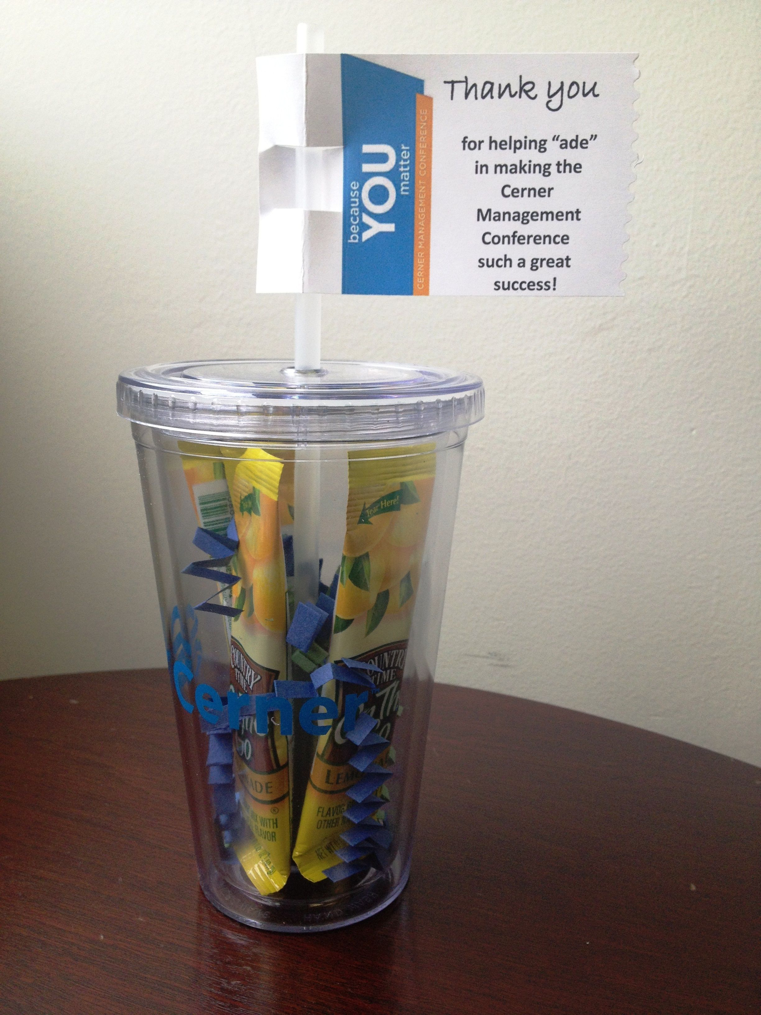 """Employee Recognition / Associate Recognition :  """"Thank you for helping """"ade"""" in making the event a success"""".  Cup filled with lemonade."""