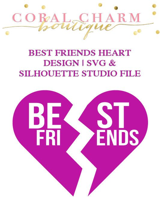 Best Friends Cracked Heart File For Cutting Machines Svg