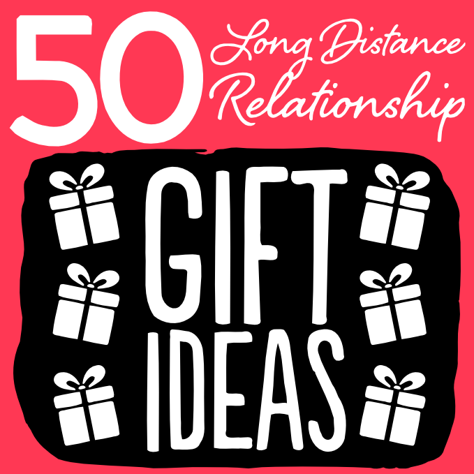 Looking For A Great Long Distance Relationship Gift Idea To Send To Your Long Distance