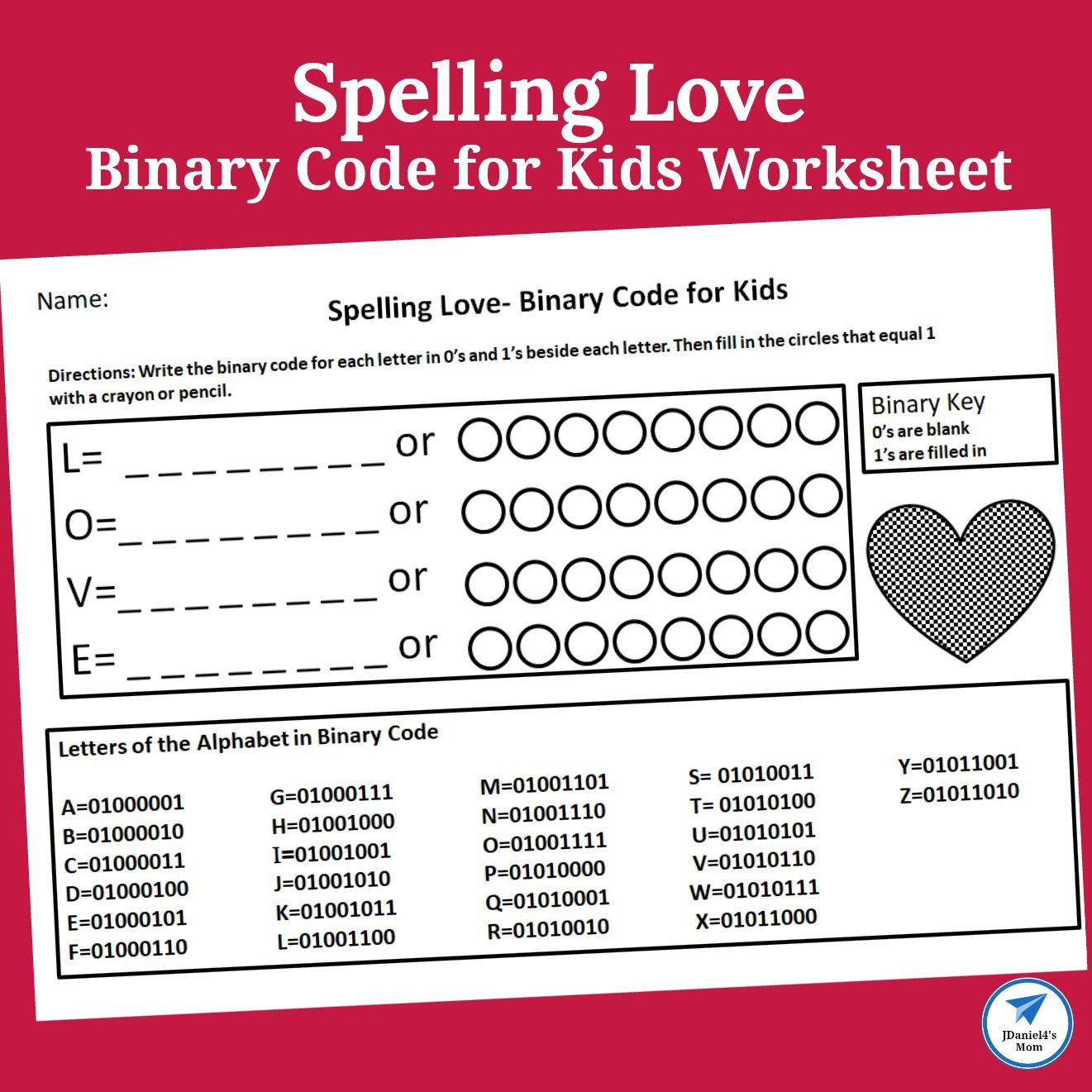 Binary Code For Kids Worksheet Spelling Love With Images
