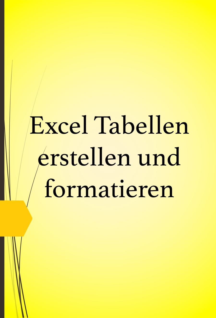 Eine Excel Tabelle Erstellen Und Formatieren Edv Tipps Und Tricks Excel Spreadsheets Excel Tutorials Event Planning Business