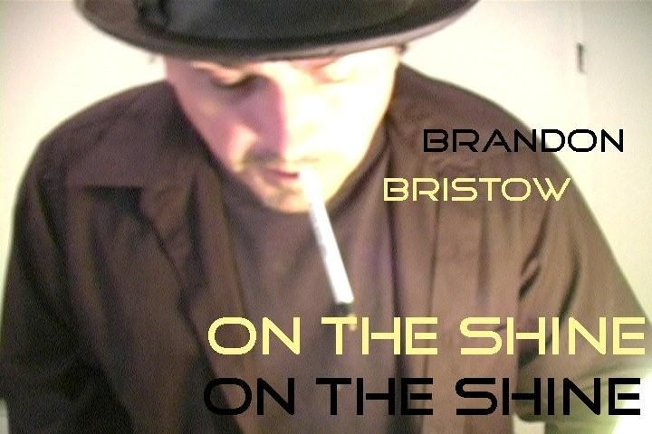 "a post card promotion for ""On The Shine"" by Brandon Earl Bristow."