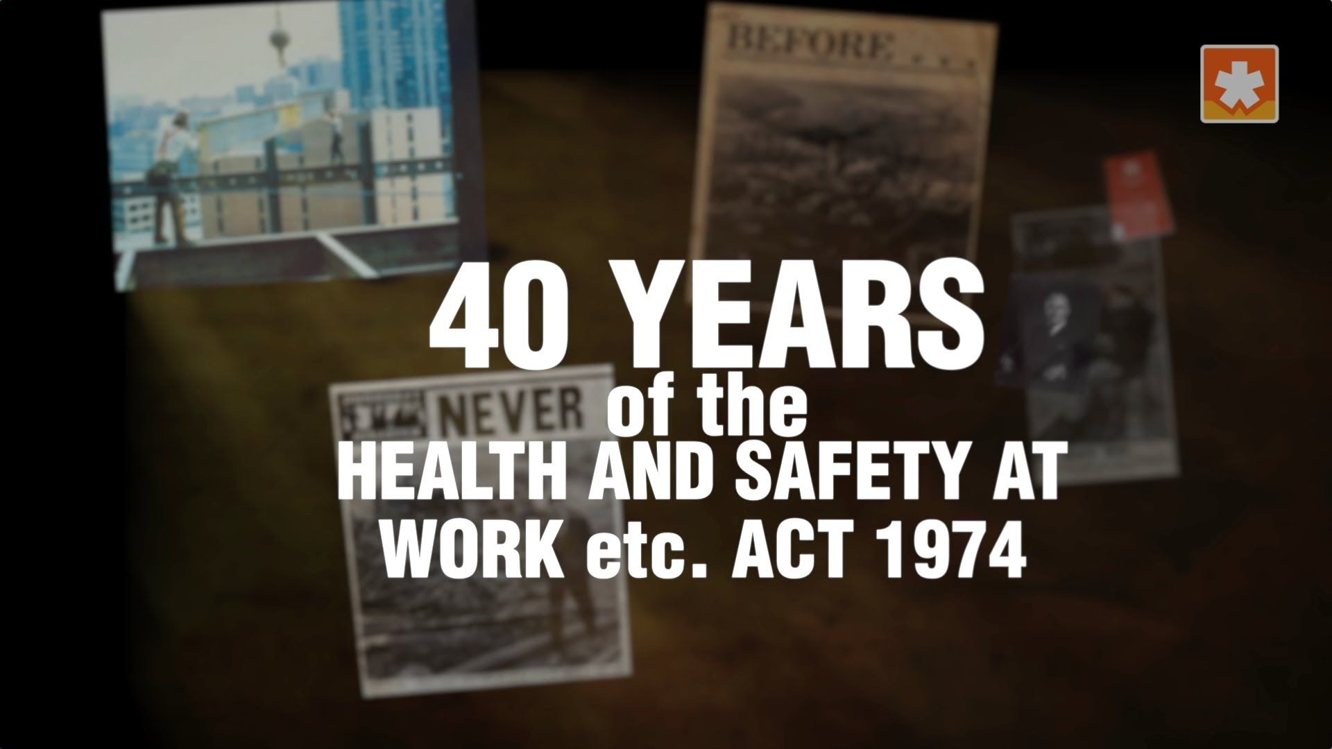 The Health and Safety at Work etc. Act 1974 may now be 40
