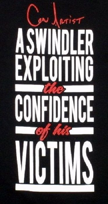 Confidence Trick Fraud Artist Definition Con Artist Quote Confidence Tips