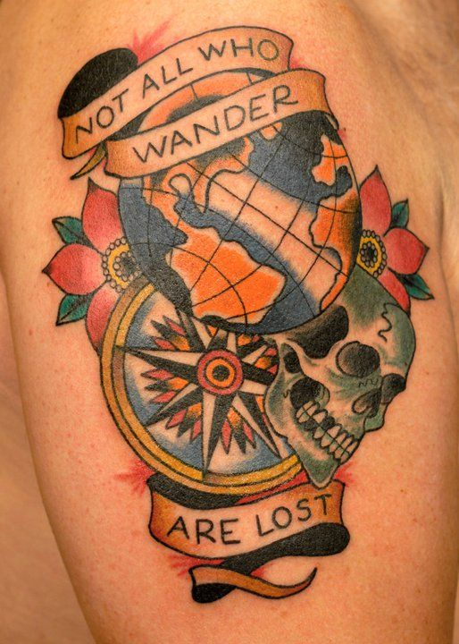 Not All Those Who Wander Are Lost Tattoo Men Not All Who Wander Are Lost Tattoos For Guys Tattoos Trendy Tattoos