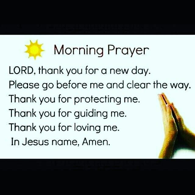MORNING PRAYER : (to Start Our Day Off Right