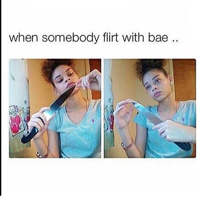 Nobody I Mean Nobody Better Talk To My Bae He S Mine Credit Relatable Quotes Rq Bae Funny Funny Picture Quotes Cute Memes